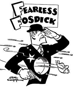 Mr. Trump, Fearless Fosdick and Old Faithful Pork-n-Beans