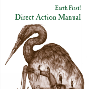 PA Pipeline Protesters Selling Direct Action Manual of Ecoterrorist Techniques