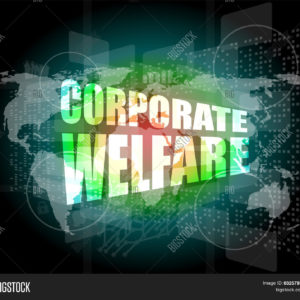 Corporate Welfare: Bipartisanship at Its Worst
