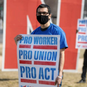 Unions, Great! The PRO Act? No Way.