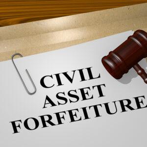 People Have Few Protections Against Law Enforcement Civil Asset Forfeiture Practices